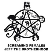 Play & Download JEFF the Brotherhood / Screaming Females Split by Jeff the Brotherhood | Napster
