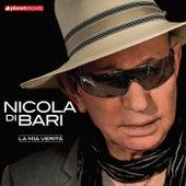 Play & Download La Mia Verità by Nicola Di Bari | Napster
