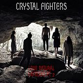 Love Natural Remixes Pt. 2 by Crystal Fighters