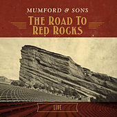 The Road To Red Rocks: Live by Mumford & Sons