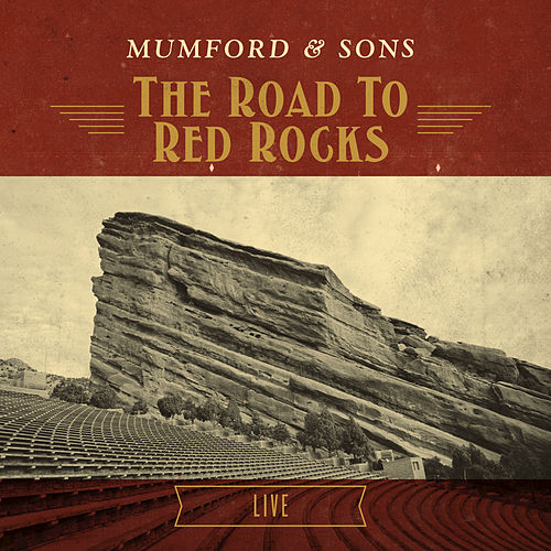 Play & Download The Road To Red Rocks: Live by Mumford & Sons | Napster