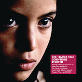 Play & Download Conditions Remixed by The Temper Trap | Napster