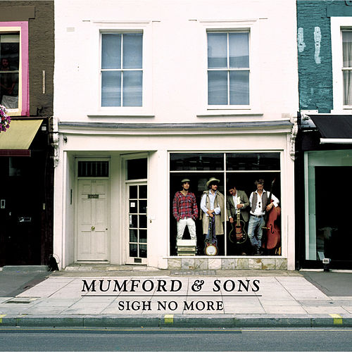 Play & Download Sigh No More by Mumford & Sons | Napster