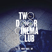 Tourist History by Two Door Cinema Club