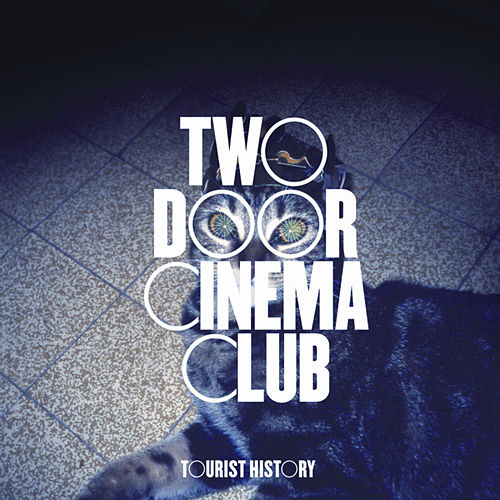 Play & Download Tourist History by Two Door Cinema Club | Napster
