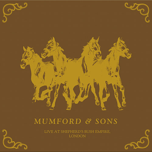 Play & Download Live From Shepherd's Bush Empire by Mumford & Sons | Napster