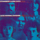Good Morning Starshine by Strawberry Alarm Clock