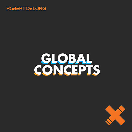 Global Concepts by Robert DeLong