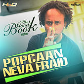 Play & Download Neva Fraid - Single by Popcaan | Napster