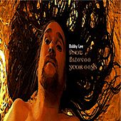 Dnot Blieve Yuor Eeys - Single by Bobby Lee