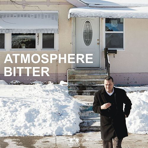 Play & Download Bitter - Single by Atmosphere | Napster