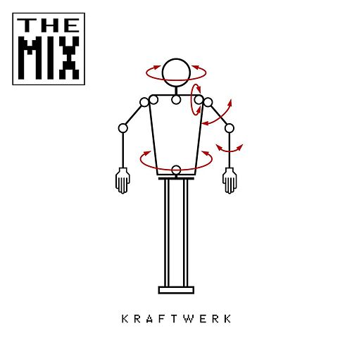 The Mix (Remastered) by Kraftwerk