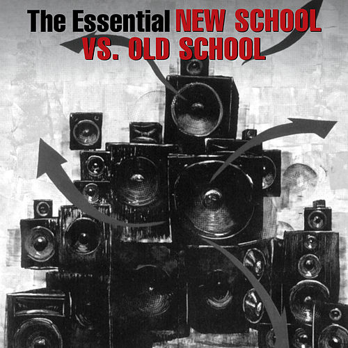 Play & Download The Essential Old School Vs. New School by Various Artists | Napster