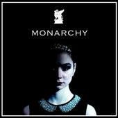 Monarchy by Mosh