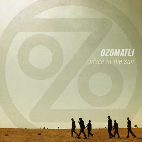 Place In The Sun by Ozomatli