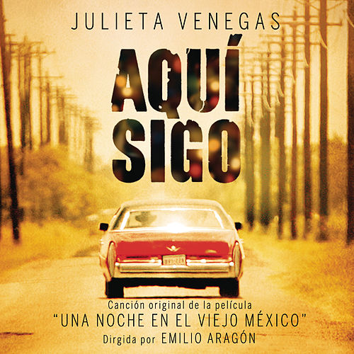 Play & Download Aquí Sigo by Julieta Venegas | Napster