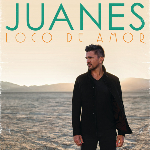 Play & Download Loco De Amor by Juanes | Napster