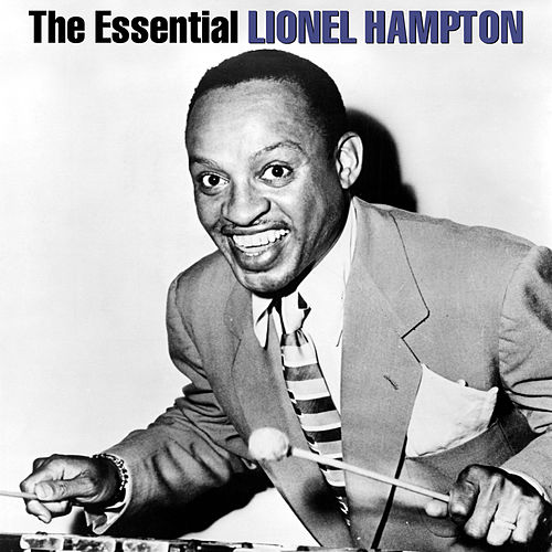 The Essential by Lionel Hampton