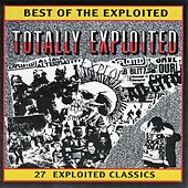Play & Download Best Of The Exploited: Totally Exploited by The Exploited | Napster