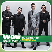 White Flag by Building 429