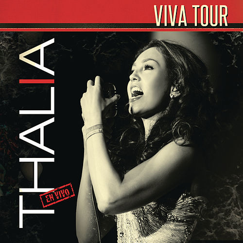 Play & Download Thalía 'Viva Tour' (En Vivo) by Thalía | Napster