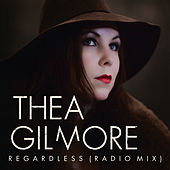 Play & Download Regardless (Radio Mix) by Thea Gilmore | Napster