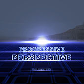 Play & Download Progressive Perspective Vol. 10 by Various Artists | Napster