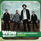 Always by Rhett Walker Band