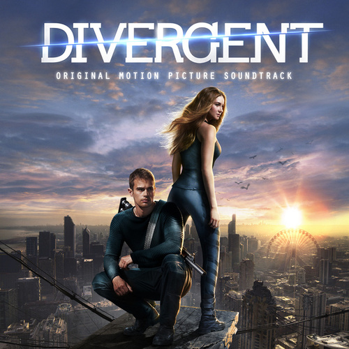 Play & Download Divergent: Original Motion Picture Soundtrack by Various Artists | Napster