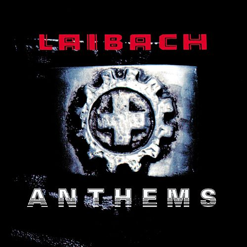 Play & Download Anthems by Laibach | Napster