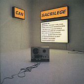 Play & Download Sacrilege by Can | Napster