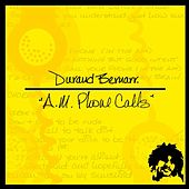 Play & Download A.M. Phone Calls by Durand Bernarr | Napster