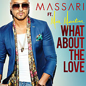 Play & Download What About The Love by Massari | Napster