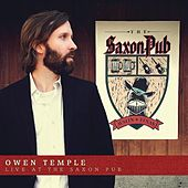 Play & Download Live at the Saxon Pub by Owen Temple | Napster
