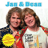Play & Download One Last Ride by Jan & Dean | Napster