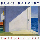 Play & Download Harbor Lights by Bruce Hornsby | Napster