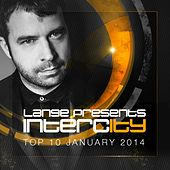 Play & Download Lange pres. Intercity Top 10 January 2014 - EP by Various Artists | Napster