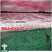 Play & Download More Justified Beauty Remixes (feat. Johanna Pinkers) - Single by Matthew J Bentley | Napster