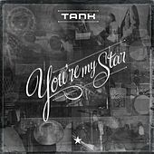 Play & Download You're My Star by Tank | Napster