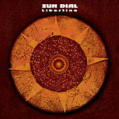 Play & Download Libertine (2006 Edition) by Sundial | Napster