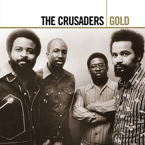 Play & Download Gold by The Crusaders | Napster