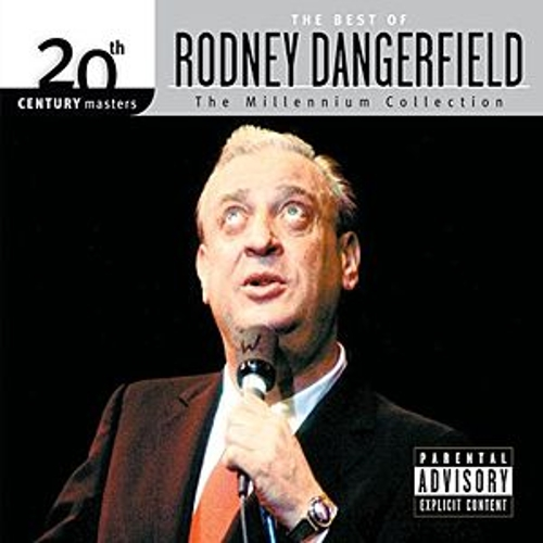 Best Of/20th Eco by Rodney Dangerfield