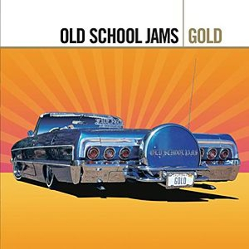 Gold - Old School Jams by Various Artists