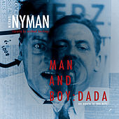 Man And Boy: Dada by Michael Nyman