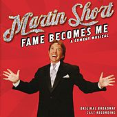 Play & Download Martin Short: Fame Becomes Me by Martin Short | Napster