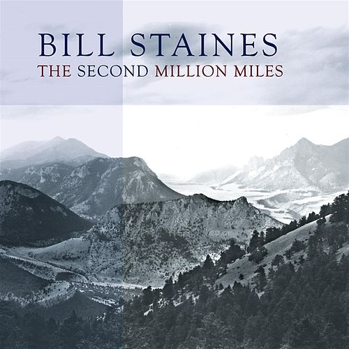 The Second Million Miles by Bill Staines