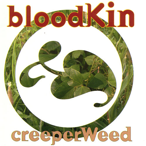 Play & Download Creeperweed by Bloodkin | Napster