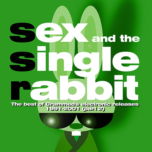 Sex And The Single Rabbit Vol.2 by Various Artists