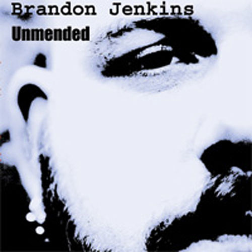 Play & Download Unmended by Brandon Jenkins   Napster