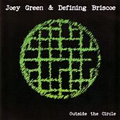 Outside the Circle by Joey Green